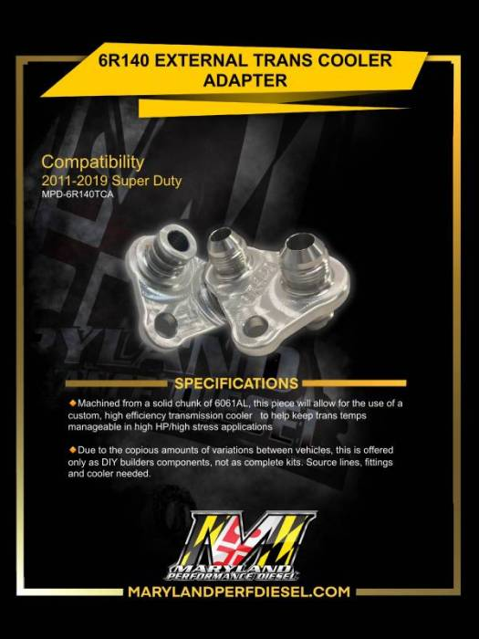 Maryland Performance Diesel - MPD 11-19 6R140 Trans Cooler Adapter